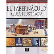 El Tabernáculo: Guía Ilustrada | Illustrated Guide to the Tabernacle