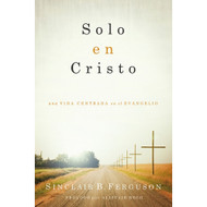 Solo en Cristo | In Christ Alone