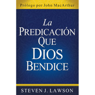 La predicación que Dios bendice | The kind of Preaching God Blesses
