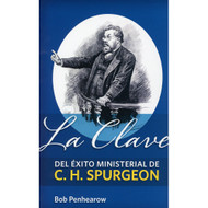 La clave del éxito ministerial de C.H. Spurgeon | Exploring C.H. Spurgeon's Key to Ministerial Success