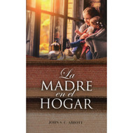 La madre en el hogar | The Mother at Home