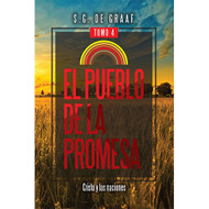El pueblo de la promesa (tomo IV) | The People of Promise (Vol.4)