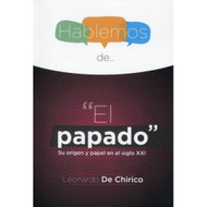 "Hablemos de...""El papado"" 