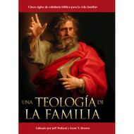 Una teología de la familia | A Theology of the Family