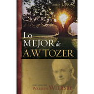 Lo mejor de A.W. Tozer, Libro uno | The Best of A.W. Tozer, Book One