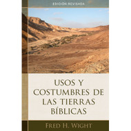 Usos y costumbres de las tierras bíblicas | Manners and Customs of the Bible Lands