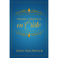 Nuestra suficiencia en Cristo | Our sufficiency in Christ