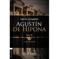 Obras escogidas de Agustín de Hipona, Tomo 3: La ciudad de Dios