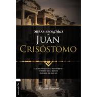 Obras escogidas de Juan Crisóstomo: La dignidad del ministerio. Sermón del Monte. Salmos de David