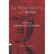 La predicación que aviva: Lecciones de Jonathan Edward