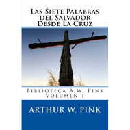 Las Siete palabras del Salvador desde la cruz | The Seven Sayings on the Cross