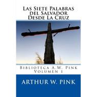 Las Siete palabras del Salvador desde la cruz | The Seven Sayings on the Cross