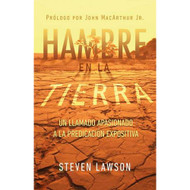 Hambre en la Tierra: Un llamado apasionado a la predicación expositiva | Famine in the Land