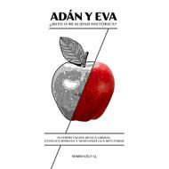 Adán y Eva: ¿Mito o realidad histórica?