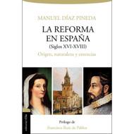 La reforma en España (Siglos XVI-XVIII)