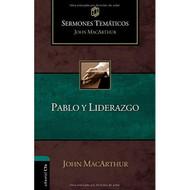 Pablo y liderazgo (Sermones temáticos MacArthur)