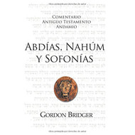 Abdías, Nahúm y Sofonías | The Message of Obadiah, Nahum and Zephaniah