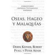 Oseas, Hageo y Malaquías | The Message of Hosea, Haggai, and Malachi