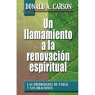 Un llamamiento a la renovación Espiritual | A Call to Spiritual Reformation