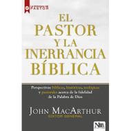 El pastor y la inerrancia bíblica | The Inerrant Word