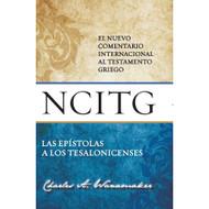 Las Epístolas a los Tesalonicenses: El nuevo comentario internacional al testamento griego