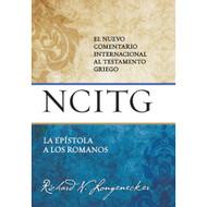 La Epístola a los Romanos: El nuevo comentario internacional al testamento griego