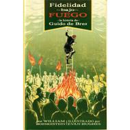 Fidelidad bajo fuego: La historia de Guido de Bres