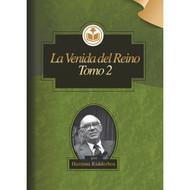 La venida del Reino (Tomo 2) | The Coming of the Kingdom
