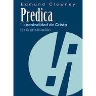 Predica: La centralidad de Cristo en la predicación | Preaching and Biblical Theology