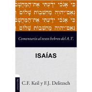 Isaías: Comentario al texto hebreo del Antiguo Testamento