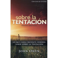 Sobre la tentación / Concerning Temptation por John Owen