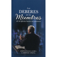 Los deberes de los miembros de la iglesia hacia sus pastores (EBOOK) | The Church Member's Guide | John A. James & Gardiner Spring