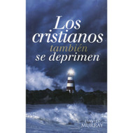 Los cristianos también se deprimen (EBOOK) | Christians Get Depressed Too |  David Murray