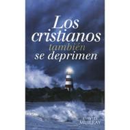Los cristianos también se deprimen (EBOOK) | Christians Get Depressed Too |  David Murray