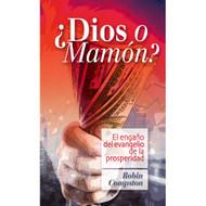 ¿Dios o Mamón?   God or Mammon?