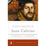 El genio expositivo de Juan Calvino | The Expository Genius of John Calvin