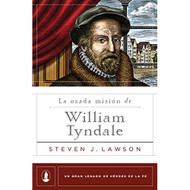 La osada misión de William Tyndale | The Daring Mission of William Tyndale