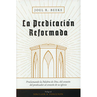 La predicación reformada | Reformed Expermental Preaching