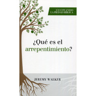 ¿Qué es el arrepentimiento? (EBOOK) | What is Repentance? | Jeremy Walker