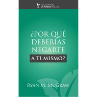 ¿Por qué deberías negarte  a ti mismo? (EBOOK) | Why Should You Deny Yourself?