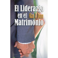 El liderazgo en el matrimonio (EBOOK) | Headship in Marriage | Alan J. Dunn