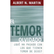 El Temor Olvidado  (EBOOK) | The Forgotten Fear | Albert N. Martin