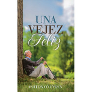 Una vejez feliz (EBOOK) | A Happy Old Age