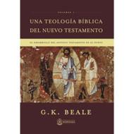 Una Teología Bíblica del Nuevo Testamento: El Desarrollo del Antiguo Testamento en el Nuevo (Vol. 1)