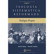 Teología Sistemática Reformada: Teologia Propia (Vol. 2)