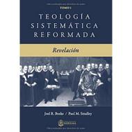 Teología Sistemática Reformada: Revelación (Vol. 1)