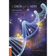 A Dios por el ADN: ¿Qué propone el diseño inteligente?