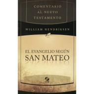 El evangelio según San Mateo | Matthew por William Hendriksen