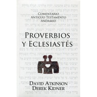 Proverbios & Eclesiastés | The Message of Proverbs & Ecclesiastes