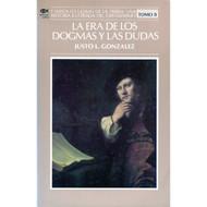 La era de los dogmas y las dudas por Justo L. González